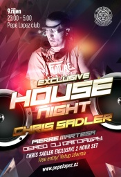 EXCLUSIVE HOUSE NIGHT CHRIS SADLER